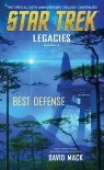 Legacies #2: Best Defense (Star Trek: The Original Series) - David Mack