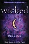 Wicked: Witch & Curse - Nancy Holder, Debbie Viguié