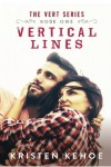 Vertical Lines (The Vert Series) (Volume 1) - Kristen Kehoe