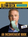 An Inconvenient Book: Real Solutions to the World's Biggest Problems - Glenn Beck