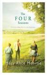 The Four Seasons - Mary Alice Monroe