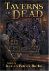Taverns of the Dead - Kealan Patrick Burke