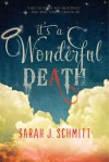 It's a Wonderful Death - Sarah J. Schmitt