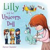 Lilly and Her Unicorn Doll: The Importance of Learning - Aaron Chandler