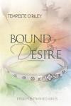 Bound by Desire - Tempeste O'Riley