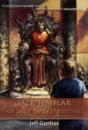 Jack Templar And The Lord Of The Werewolves - Jeff Gunhus