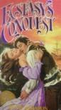 Ecstasy's Conquest - Kay McMahon