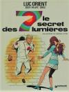 Luc Orient tome 6 Le secret des 7 lumières - Eddy Paape