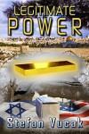 Legitimate Power - Stefan Vucak