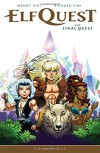 Elfquest: The Final Quest Volume 1 - Wendy Pini, Wendy Pini, Richard Pini
