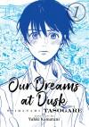 Our Dreams at Dusk: Shimanami Tasogare Vol. 1 - Yuhki Kamatani