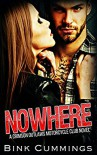 NOWHERE: (Crimson Outlaws MC #1) - Bink Cummings