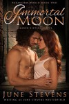 Immortal Moon (Paranorm World Series Book 2) - June Stevens, June Stevens Westerfield