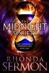 The Midnight Society (The Midnight Chronicles #1) - Rhonda Sermon
