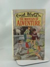 Mountain of Adventure - Enid Blyton