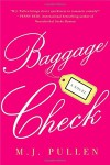 Baggage Check: A Novel (The Marriage Pact) - M.J. Pullen
