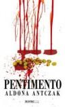 Pentimento - Aldona Antczak