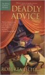 Deadly Advice - Roberta Isleib