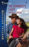 The Cowboy's Lady - Nicole Foster