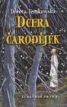 Dcera čarodějek - Dorota Terakowska