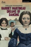 Harriet Martineau Dreams of Dancing - Shelagh Stephenson