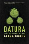 Datura - Leena Krohn, J. Robert Tupasela, Anna Volmari