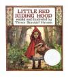 Little Red Riding Hood - Jacob Grimm;Wilhelm Grimm;Trina Schart Hyman