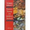 Torenhoog en mijlen breed: een toekomstverhaal - Tonke Dragt