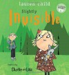 Slightly Invisible - Lauren Child