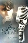 Love in the Spotlight - Zoe Lynne