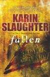 Fallen (Georgia Series) - Karin Slaughter