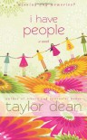 I Have People - Taylor Dean