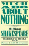 Much Ado About Nothing (Barnes & Noble Shakespeare) - David Scott Kastan, Robert S. Miola, William Shakespeare