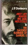 Meet My Maker, the Mad Molecule - J.P. Donleavy