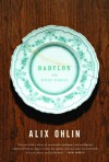 Babylon and Other Stories - Alix Ohlin
