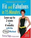 Fit and Fabulous in 15 Minutes - 'Teresa Tapp',  'Barbara Smalley'