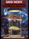 Honor Among Enemies (Honor Harrington) - David Weber