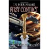 First Contact (In Her Name: The Last War, #1) - Michael R. Hicks