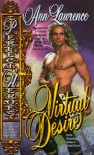Virtual Desire - Ann   Lawrence