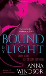 Bound by Light (The Dark Crescent Sisterhood) - Anna Windsor