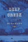Deep Creek - Dana Hand