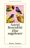 Elsa ungeheuer - Astrid Rosenfeld