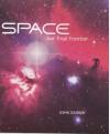 Space: Our Final Frontier - John Gribbin