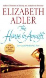 The House in Amalfi - Elizabeth Adler