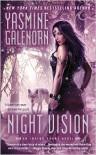 Night Vision - Yasmine Galenorn
