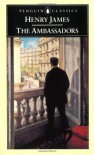 The Ambassadors - Henry James, Harry Levin