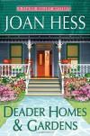 Deader Homes and Gardens - Joan Hess