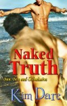Naked Truth - Kim Dare