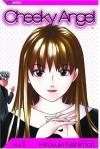 Cheeky Angel, Volume 1 - Hiroyuki Nishimori