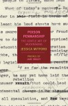 Poison Penmanship: The Gentle Art of Muckraking - Jane Smiley, Jessica Mitford